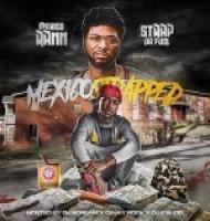 Strap Da Fool And Mexico Rann - Mexico Strapped