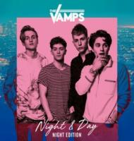 The Vamps - Night And Day  Night Edition