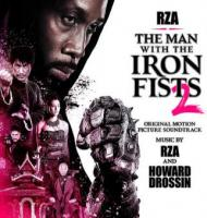 RZA And Howard Drossin - The Man With The Iron Fists 2  OST