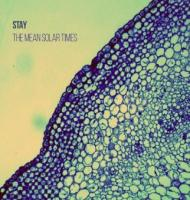 Stay - The Mean Solar Times