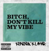 Kendrick Lamar-Bitch Dont Kill My Vibe  Remixes  2013