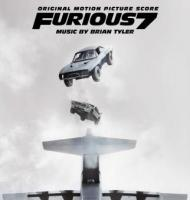 Brian Tyler - Furious 7  Original Motion Picture Score  2015