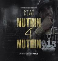 Cashville D Tay - Nuthin 4 Nuthin