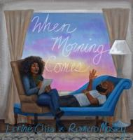 Lorine Chia And Romero Mosley - When Morning Comes  EP