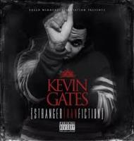 Kevin Gates-Stranger Than Fiction 2013