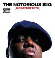 The Notorious B.I.G. Greatest Hits 2007