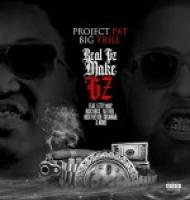 Project Pat And Big Trill - Real Gz Make Gz
