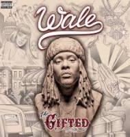 Wale-The Gifted 2013 Dirty