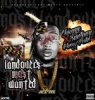 Chicago Santana And Money Pistol - Landovers Most Wanted
